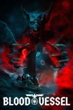 Blood Vessel (2019) WEBRip 480p & 720p Free HD Movie Download
