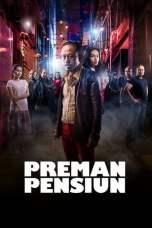 Preman Pensiun (2019) WEB-DL 480p & 720p Free HD Movie Download