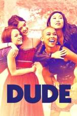 Dude (2018) WEB-DL 480p & 720p Free HD Movie Download