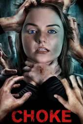 Choke (2020) WEBRip 480p & 720p Movie Download English Subtitle