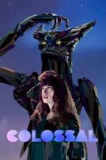 Colossal (2016) BluRay 480p | 720p | 1080p Movie Download