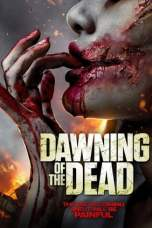 Dawning of the Dead (2017) BluRay 480p & 720p Movie Download