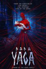 Baba Yaga: Terror of the Dark Forest (2020) BluRay 480p | 720p | 1080p Movie Download