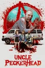Uncle Peckerhead (2020) WEB-DL 480p & 720p Free HD Movie Download