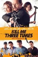 Kill Me Three Times (2014) BluRay 480p & 720p Free HD Movie Download
