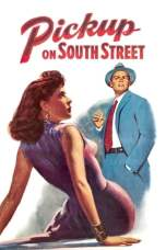 Pickup on South Street (1953) BluRay 480p & 720p HD Movie Download