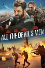 All the Devil's Men (2018) BluRay 480p | 720p | 1080p Movie Download