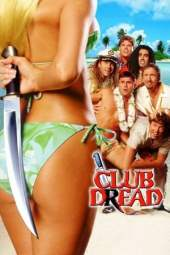 Club Dread (2004) WEBRip 480p | 720p | 1080p Movie Download