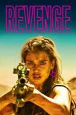 Revenge (2017) BluRay 480p & 720p Watch & Download Full Movie