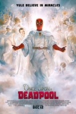 Once Upon a Deadpool (2018) BluRay 480p & 720p HD Movie Download