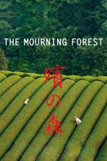 The Mourning Forest (2007) BluRay 480p & 720p HD Movie Download