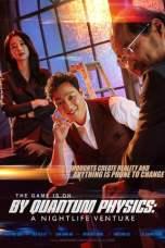 By Quantum Physics: A Nightlife Venture (2019) WEBRip 480p, 720p & 1080p Mkvking - Mkvking.com