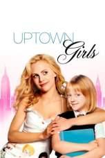Uptown Girls (2003) BluRay 480p, 720p & 1080p Movie Download