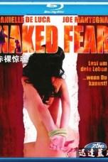 Naked Fear (2007) BluRay 480p, 720p & 1080p Mkvking - Mkvking.com