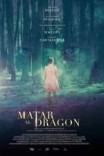 To Kill the Dragon (2019) WEBRip 480p, 720p & 1080p Mkvking - Mkvking.com