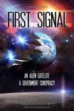 First Signal (2021) WEBRip 480p, 720p & 1080p Mkvking - Mkvking.com
