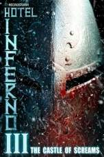 Hotel Inferno 3: The Castle of Screams (2021) BluRay 480p, 720p & 1080p Mkvking - Mkvking.com