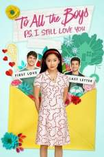 To All the Boys: P.S. I Still Love You (2020) WEB-DL 480p & 720p