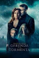 Offering to the Storm (2020) WEBRip 480p & 720p Movie Download