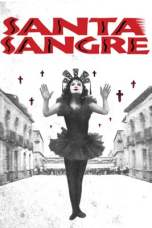 Santa Sangre (1989) BluRay 480p & 720p Free HD Movie Download