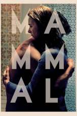 Mammal (2016) WEBRip 480p & 720p Direct Link Movie Download