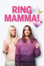 Call Mom! aka Ring Mamma! (2019) BluRay 480p   720p   1080p Movie Download