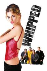 Whipped (2000) WEBRip 480p | 720p | 1080p Movie Download