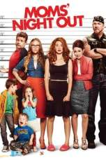 Moms' Night Out (2014) BluRay 480p, 720p & 1080p Movie Download