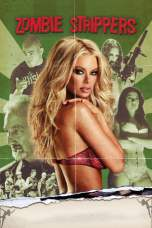 Zombie Strippers! (2008) BluRay 480p, 720p & 1080p Movie Download