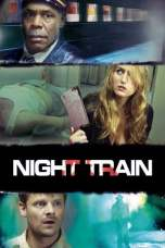 Night Train (2009) BluRay 480p & 720p Movie Download
