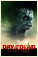 Day of the Dead: Bloodline (2017) BluRay 480p, 720p & 1080p Movie Download
