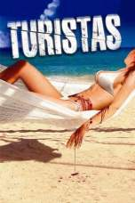 Turistas (2006) BluRay 480p, 720p & 1080p Movie Download