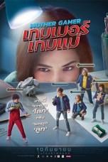 Mother Gamer (2020) WEB-DL 480p & 720p Thai Movie Download