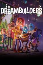 Dreambuilders (2020) BluRay 480p, 720p & 1080p Movie Download