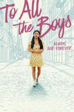 To All the Boys: Always and Forever (2021) WEB-DL 480p, 720p & 1080p Movie Download