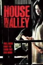 House in the Alley (2012) WEBRip 480p, 720p & 1080p - Mkvking.com