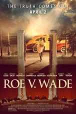 Roe v. Wade (2021) WEBRip 480p, 720p & 1080p Mkvking - Mkvking.com
