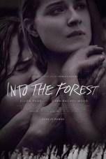 Into the Forest (2015) BluRay 480p, 720p & 1080p Mkvking - Mkvking.com