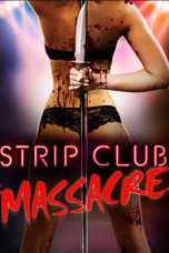 Strip Club Massacre (2017) WEBRip 480p, 720p & 1080p Mkvking - Mkvking.com