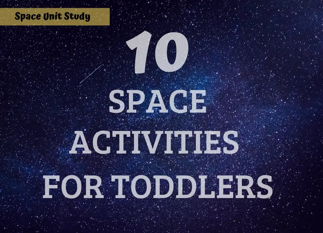 10 Space Activities For Toddler And Preschool