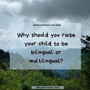 Raising bilngual children