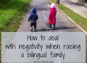 How to deal with negativity bilingual family