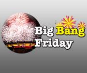 Big Bang Friday