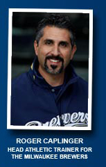 Roger Caplinger Head Athletic trainer for the Milwaukee Brewers