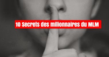 les 10 sercrets cachés des leaders du mlm
