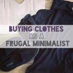 Buying Clothes as a Frugal Minimalist