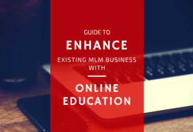 Enhance existing MLM business with Online Education