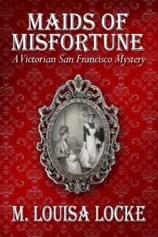 maids of misfortune books about san francisco