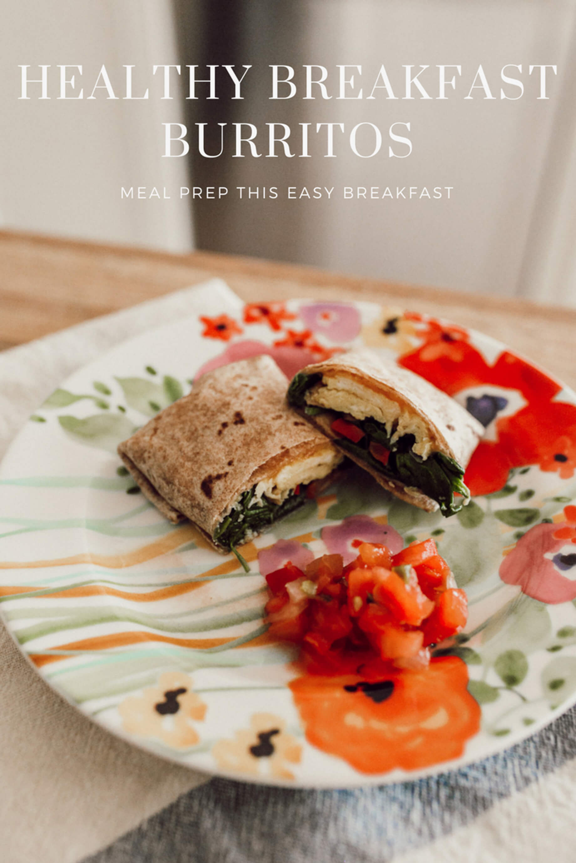 How to Meal Prep Healthy Breakfast Burritos - M Loves M @marmar