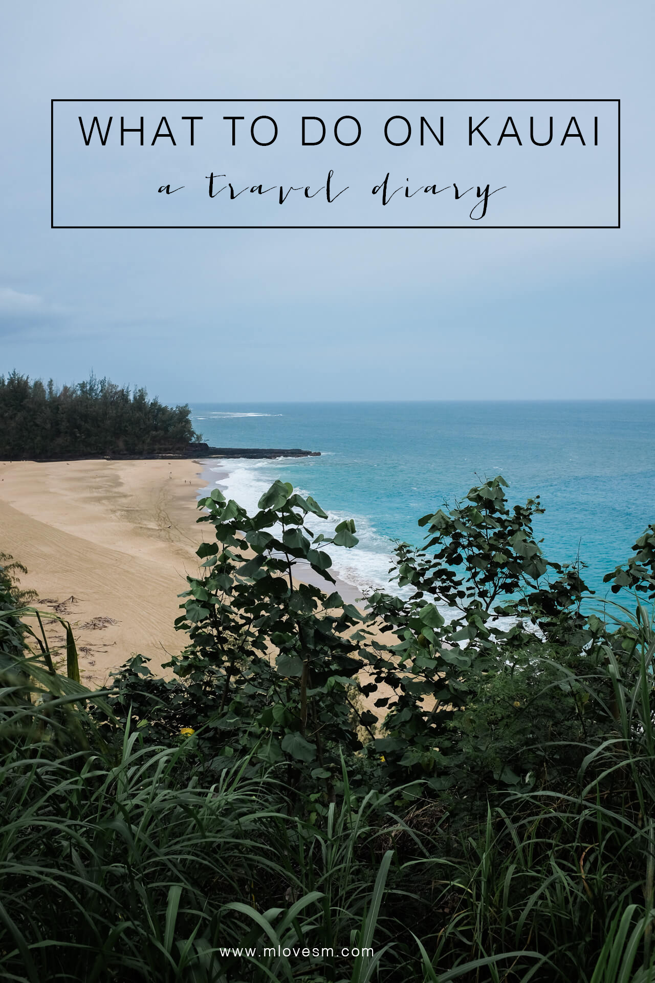 Kauai Travel Diary with recommendations on where to go, what to eat and where to stay - M Loves M LA/OC fashion blogger